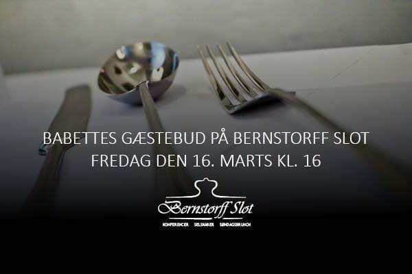 Babettes gæstebud på Bernstorff Slot