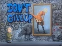 Don't Give Up, foto: Galerie Grothe