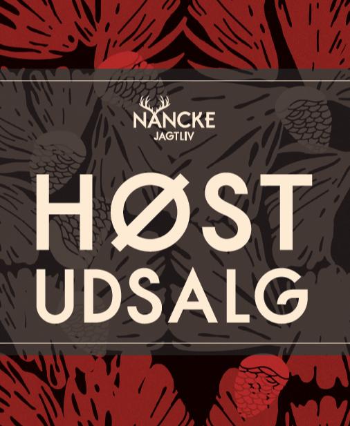 SÅ ER NANCKEs STORE HØSTUDSALG I GANG !